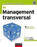 La Boîte à outils du Management transversal (BàO La Boîte à Outils) (French Edition)