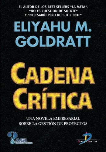 Cadena Crítica por ELIYAHU M. GOLDRATT