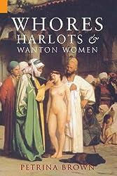 Whores, Harlots & Wanton Women