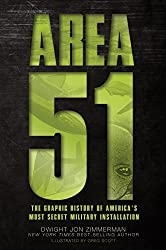 Area 51: The Graphic History of America's Most Secret Military Installation