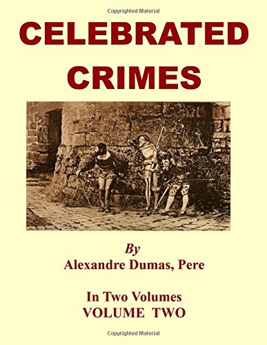 Celebrated Crimes: Volume Two