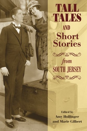 Tall Tales and Short Stories from South Jersey (Tall-jersey-shorts)