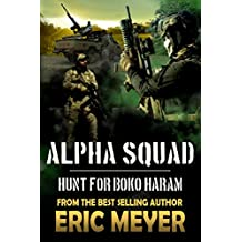 Alpha Squad: Hunt for Boko Haram
