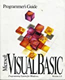 PROGRAMMERS GUIDE : MICROSOFT VISUAL BASIC : PROGRAMMING SYSTEM FOR WINDOWS VERSION 3.0.