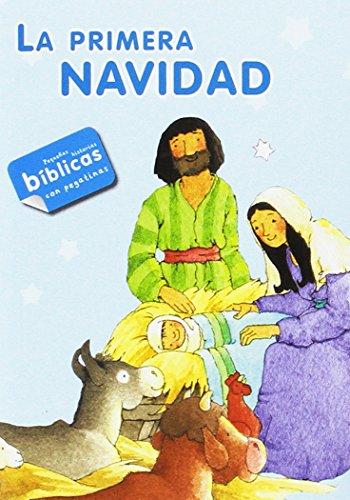 La primera Navidad: con pegatinas (Mis primeros libros)