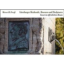 Lüneburger Denkmale, Brunnen und Skulpturen: Kunst im öffentlichen Raum