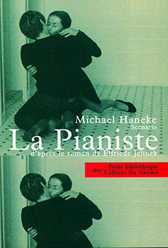 La pianiste d'après le roman de Elfriede Jelinek par Michael Haneke