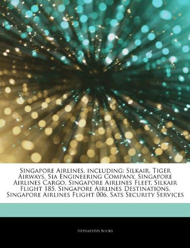 articles-on-singapore-airlines-including-silkair-tiger-airways-sia-engineering-company-singapore-air