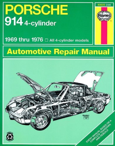 Porsche 914 4-cylinder Automotive Repair Manual, 1969-1976 (Haynes Automotive Repair Manual ) by John Haynes (1989-07-30)