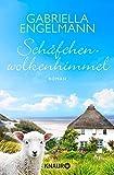 Schäfchenwolkenhimmel: Roman - (Insel-Föhr-Roman) von Gabriella Engelmann