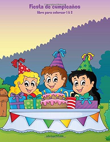 Fiesta de cumpleaños libro para colorear 1 & 2 por Nick Snels