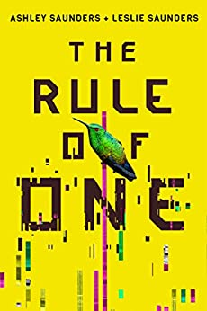 The Rule of One by [Saunders, Ashley, Saunders, Leslie]