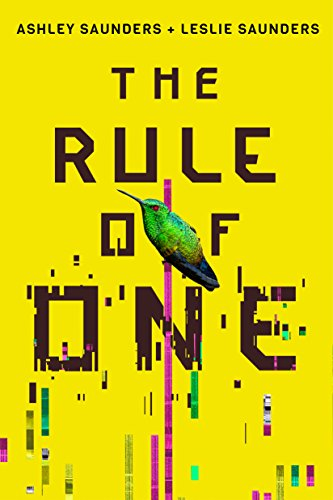 The Rule of One by Ashley Saunders, Leslie Saunders