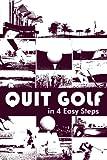 Quit Golf in 4 Easy Steps