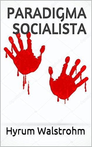 Paradigma socialista por Hyrum Walstrohm