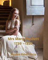 Mrs Mary Plaskett (1739-1827) (The Lives of my Ancestors Series)