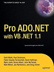Pro Ado.Net With VB .Net 1.1 (From Professional to Expert)