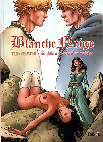Blanche neige (3): la fille aux cheveux magiques