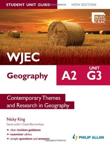 WJEC A2 Geography Student Unit Guide New Edition: Unit G3 Contemporary Themes and Research in Geography by King, Nicky (2012) Paperback