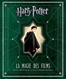 Harry Potter - La Magie des films - tome 1 - Harry Potter : La Magie des films
