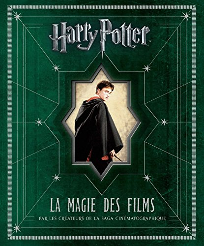Harry Potter : La Magie des films par Brian Sibley