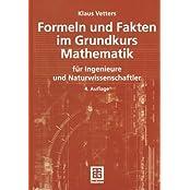 Formeln und Fakten im Grundkurs Mathematik für Ingenieure und Naturwissenschaftler (Mathematik für Ingenieure und Naturwissenschaftler)