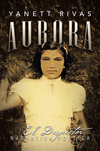 Aurora: El Despertar por Yanett Rivas