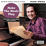 Make the Music Play (Neil Sedaka 1963-1971)