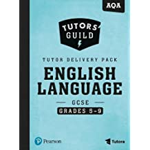 Tutors' Guild AQA GCSE (9-1) English Language Grades 5-9 Tutor Delivery Pack
