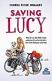 Saving Lucy: Wie ich um die Welt reiste und eine Straßenhündin mir mein Zuhause schenkte (DuMont Welt - Menschen - Reisen) -