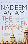 The Golden Legend par Aslam