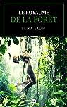 Le Royaume de la forêt par Sauw