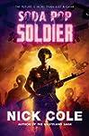 Soda Pop Soldier: A Novel