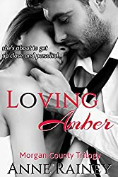 Loving Amber (Morgan County Trilogy Book 1)