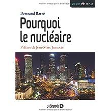 Pourquoi le nucléaire ?