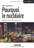 Telecharger Livres Pourquoi le nucleaire (PDF,EPUB,MOBI) gratuits en Francaise