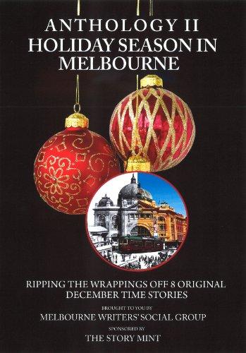 MWSG Anthology II - Holiday Season in Melbourne (English Edition)
