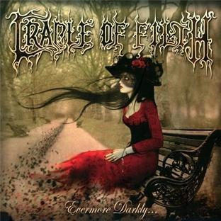 Cradle of Filth: Evermore Darkly (Audio CD)