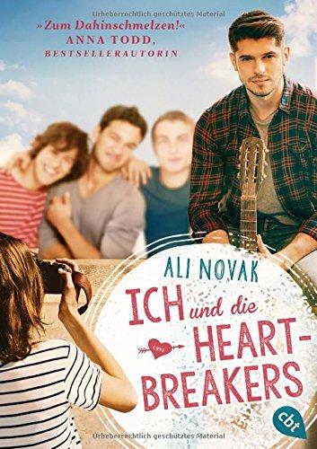 Ich und die Heartbreakers (Die Heartbreakers-Reihe, Band 1)