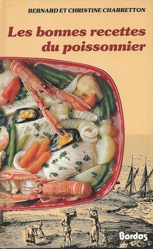 Les bonnes recettes du poissonnier