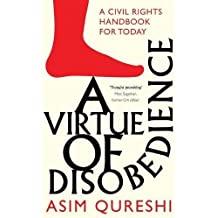 A Virtue Of Disobedience