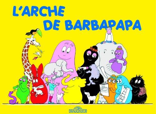 Les Aventures de Barbapapa: L'arche de Barbapapa por Paula Hawkins