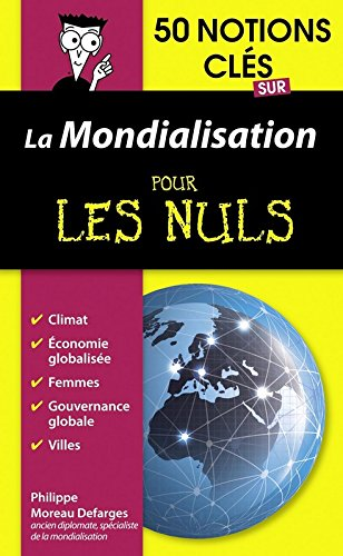 50 notions cls sur la mondialisation pour les Nuls