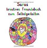 Saras kreatives Freundebuch zum Selbstgestalten: personalisierte Freundebücher mit Wunschnamen