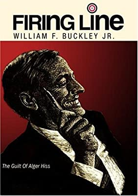 Firing Line with William F. Buckley Jr. The Guilt Of Alger Hiss by Allen Weinstein