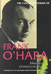 The Collected Poems of Frank O'Hara par Frank O'Hara