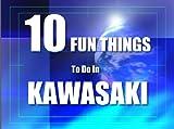 TEN FUN THINGS TO DO IN KAWASAKI (English Edition)