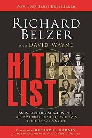 Richard Belzer - Hit List: An In-Depth Investigation into the