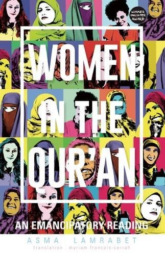 Women in the Qur\'an: An Emancipatory Reading