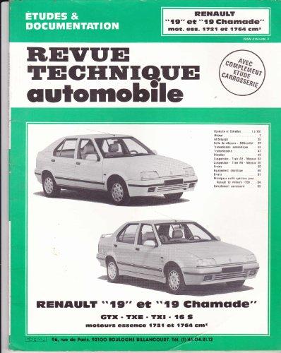 Revue technique de l'Automobile numéro  531.1 : Renault 19 et 19 Chamade, GTX, TXE,TXI, 16 S